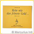 Rein wie das feinste Gold (German) - by Reinhild Brass