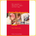 Waldorf Kindergartens Today - by Marie-Luise Compani and Peter Lang
