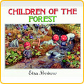 Children of the Forest - by Elsa Beskow