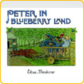 Peter in Blueberry Land - by Elsa Beskow