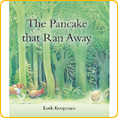 The Pancake that Ran Away - by Loek Koopmans